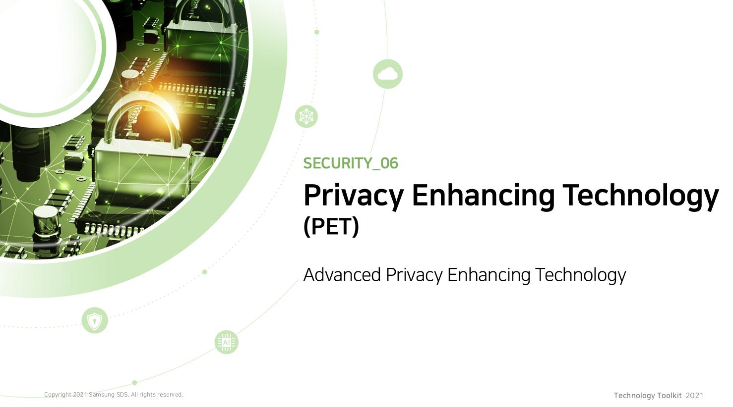 Privacy Enhancing