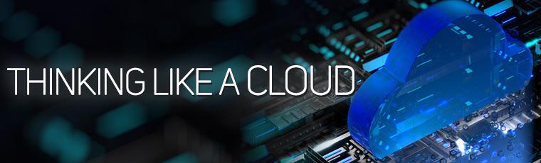 Thinking like a Cloud