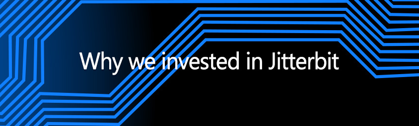 Why we invested in Jitterbit