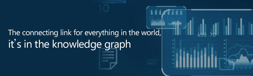 The connecting link for everything in the world, it's in the knowledge graph