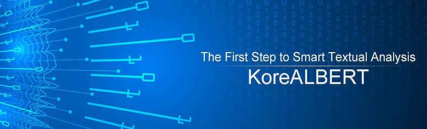The First Step to Smart Textual Analysis, KoreALBERT