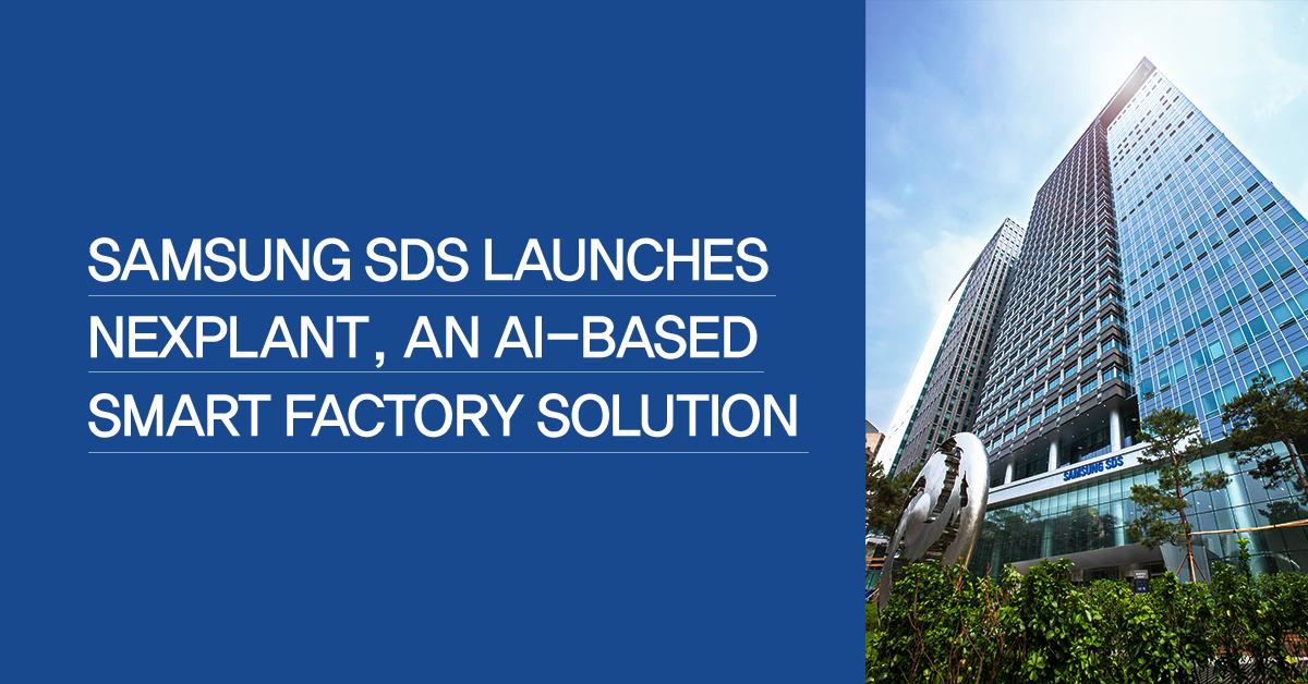 Samsung SDS launches Nexplant