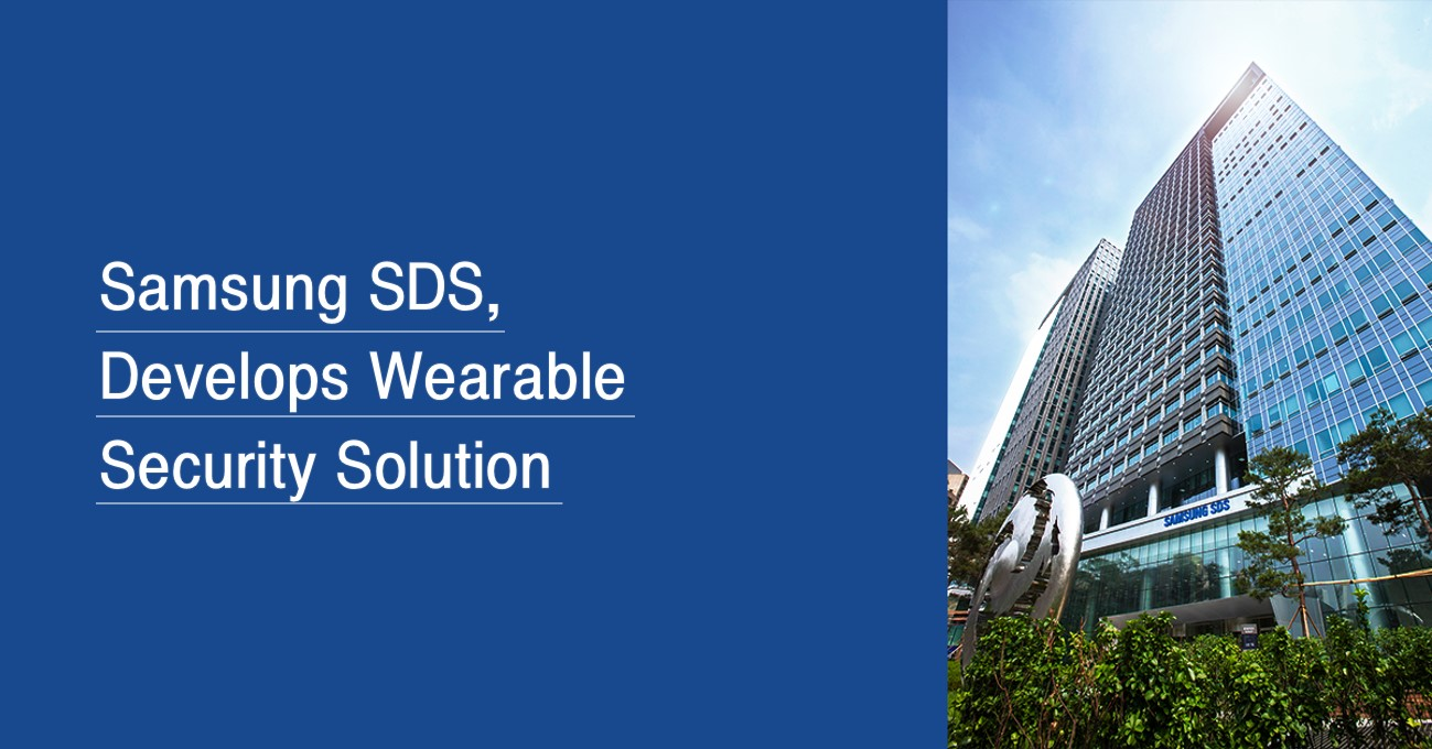 Samsung SDS develops wearable security solution