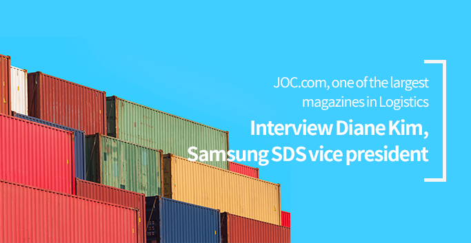 JOC.com, one of the largest magazines in Logistics Interview Diane Kim, Samsung SDS vice president