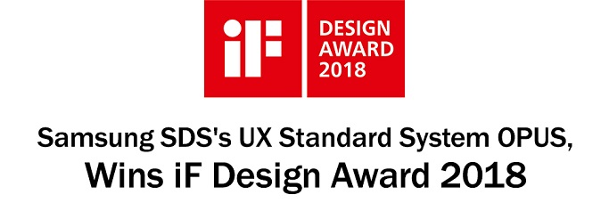 iF - Samsung SDS's UX Standard System OPUS, Wins iF Design Award 2018