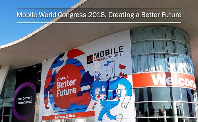 Mobile World Congress 2018, Creating a Better Future