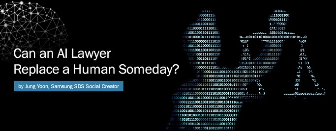 Can an AI Lawyer Replace a Human Someday?, By Jung Yoon, Samsung SDS Social Creator