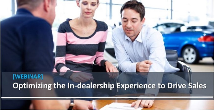 Optimizing the In-dealership Experience to Drive Sales