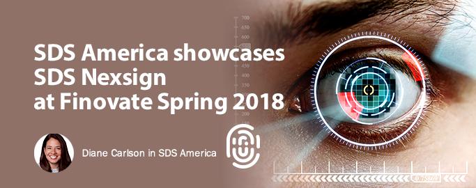 sds-america-showcases, SDS Nexsign at Finovate Spring 2018, Diane Carlson in SDS America