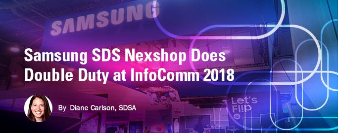 nexshop-does-double-duty-at-infocomm-2018, By Diane Carlson, SDSA