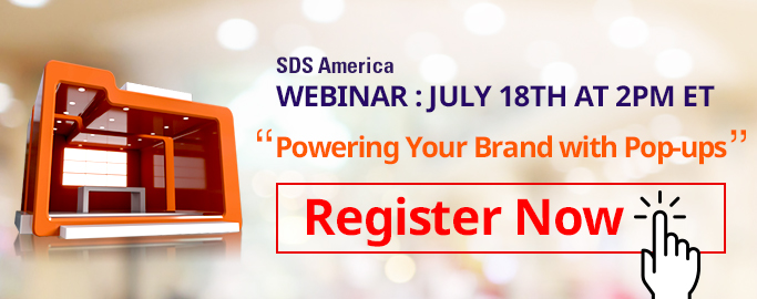 SDS America Webinar: July 18th At 2PM ET, Powering Your Brand with Pop-ups, Register Now