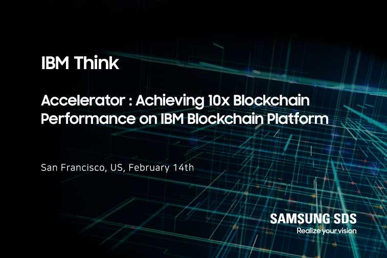 Join Samsung SDS Blockchain Session at IBM Think 2019