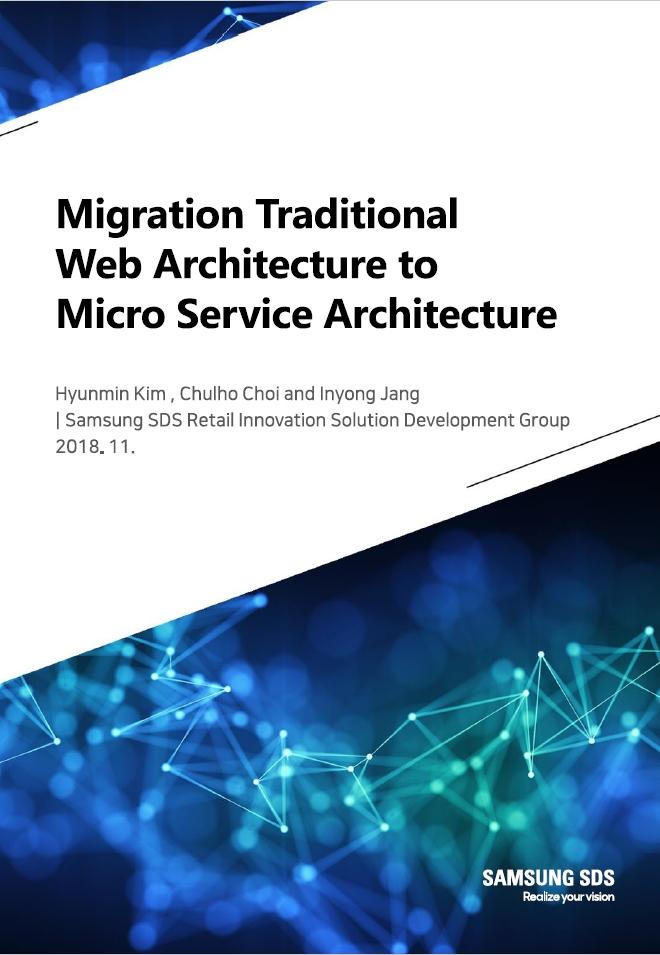 Migration traditional web architecture to micro service architecture