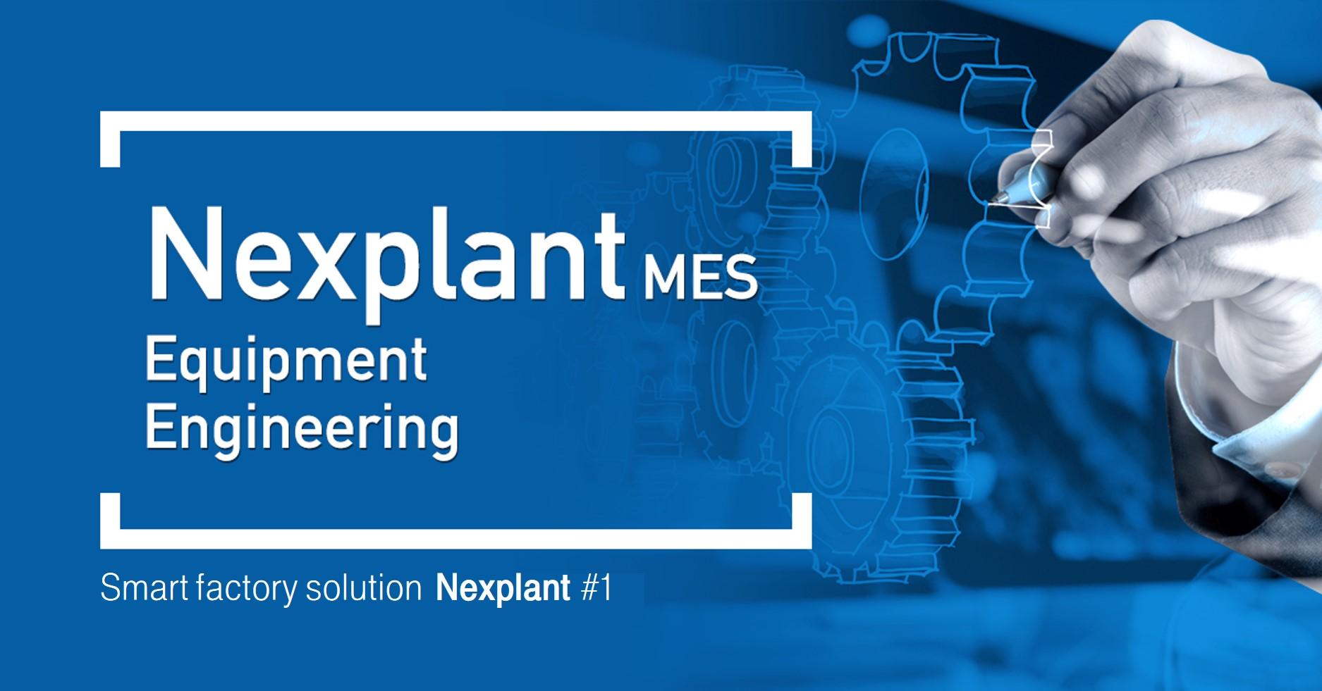 Nexplant MES Equipment Engineering