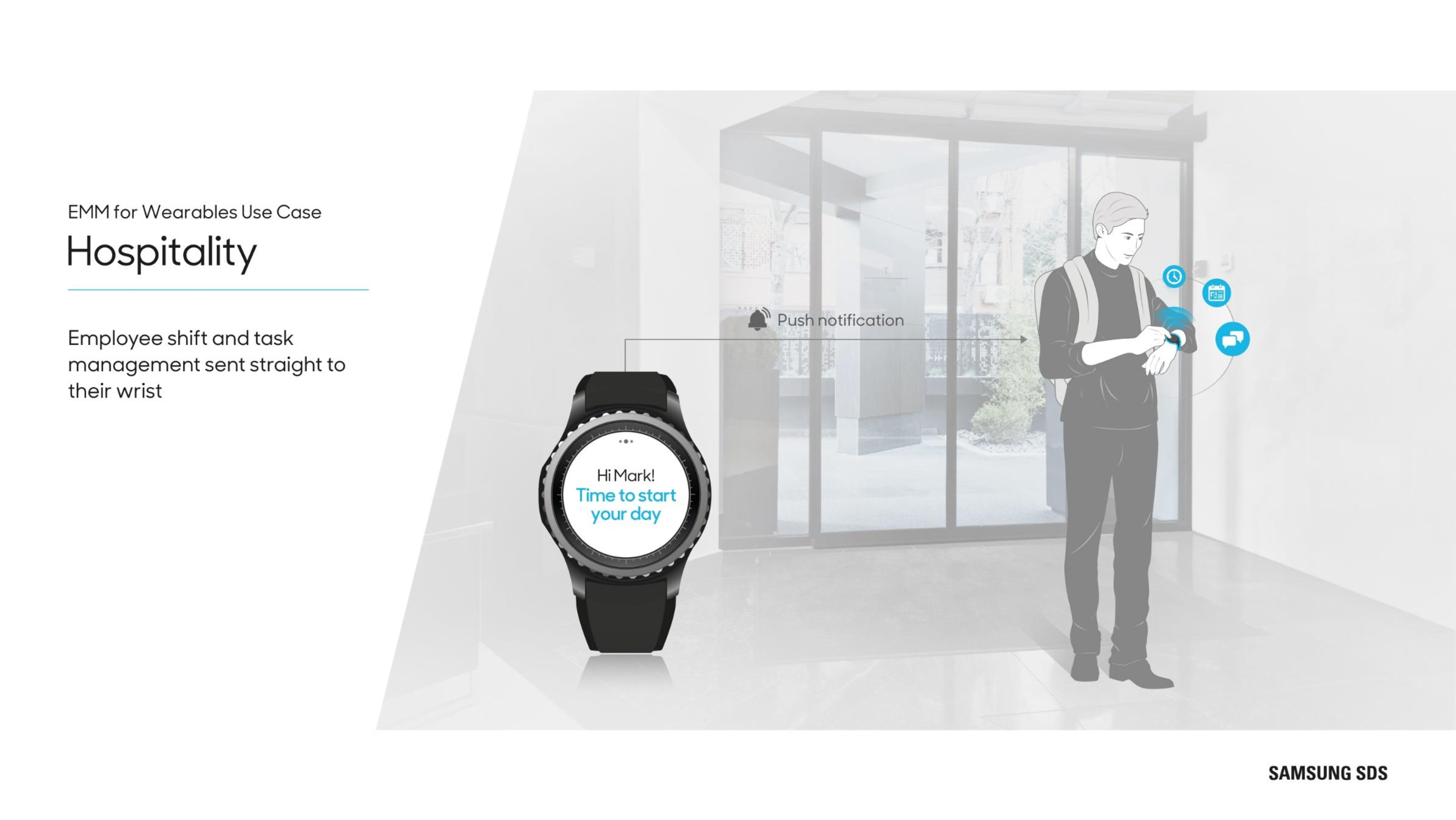 Wearables in Hospitality Employees shift and task management sent straight to their wrist