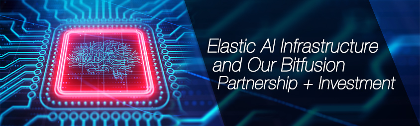 Elastic AI Infrastructure and Our Bitfusion Partnership + Investment