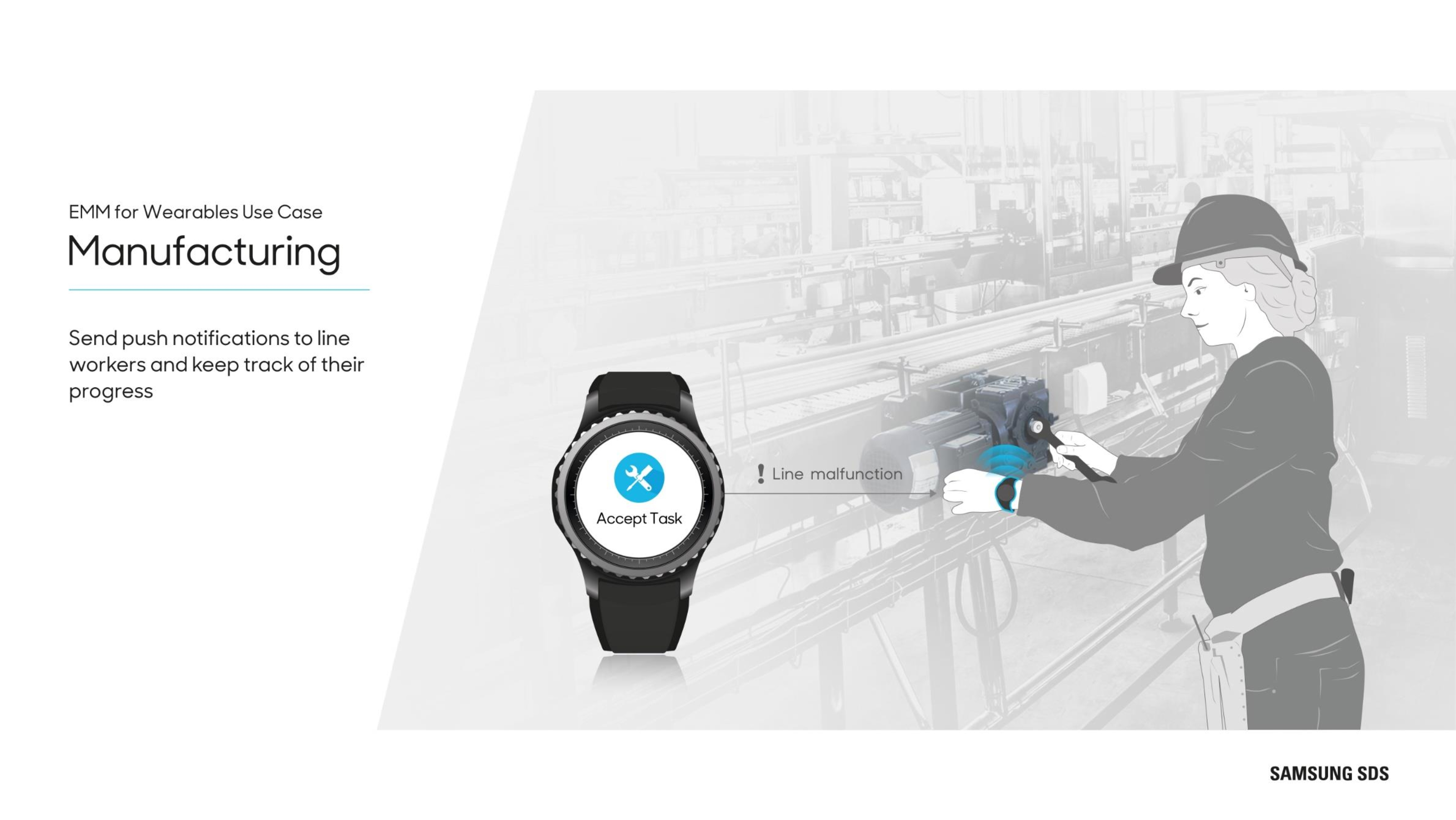 Wearables in Manufacturing Send push notifications to line workers and keep track of their progress