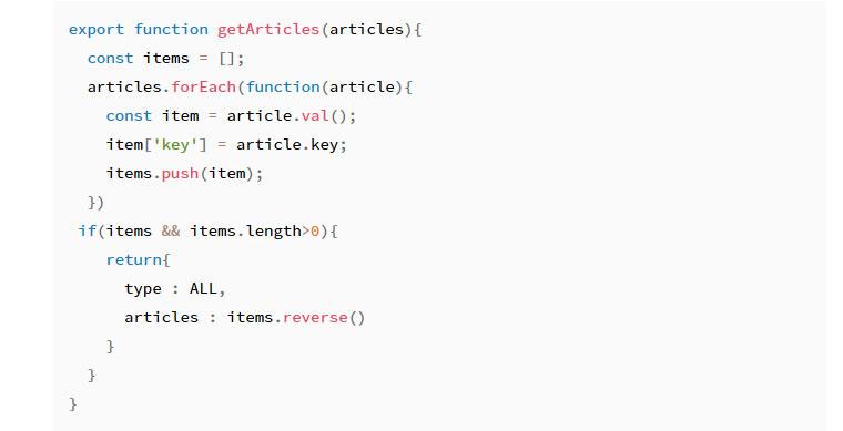 item코드 const로 변경 -  export function getArticles(articles){ const items = []; articles.forEach(function(article) { const item = article.val(); item['key'] = article.key; item.push(item); }) if(item && items.length>0) { return { type : ALL, articles : items.reverse() } } }