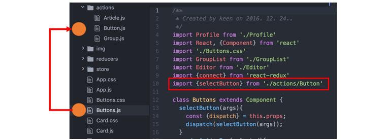 import 구문에 대한 코딩 예시 화면입니다. 좌측에는 폴더구조를 보여주는 창으로 actions 폴더 아래 Button.js가 존재하고 store 폴더 아래도 Buttons.js가 존재하고 있습니다. 현재 store 폴더 아래도 Buttons.js가 선택되어 있으며 Buttons.js의 코딩 중에 import {selectButton} from './actopms/Button' 이라고 적혀있는 부분에 빨간색 테두리가 표시되어 있습니다. 이부분은 상대 경로를 통해 해당 함수에 대한 로딩이 이루어지는 상태를 나타냅니다.