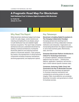 A Pragmatic Road Map for Blockchain, 2019, Forrester, Learn More