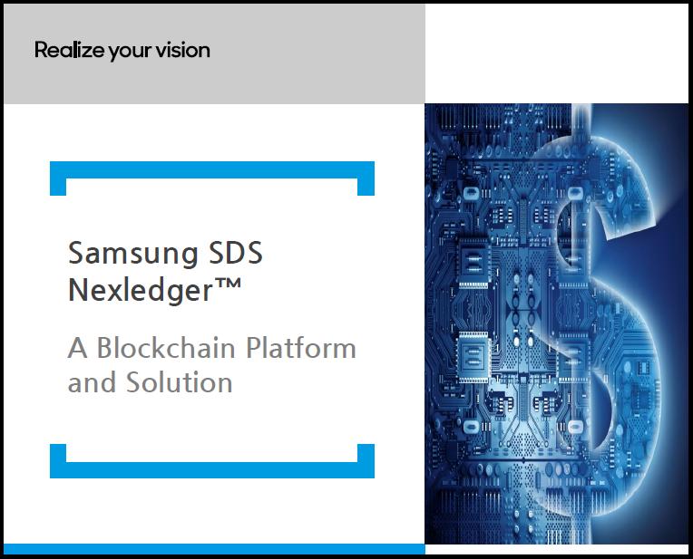 Samsung SDS Nexledger: A Blockchain Platform and Solution White Paper